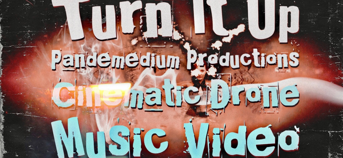 Turn It Up – Cinematic Drone Music Video